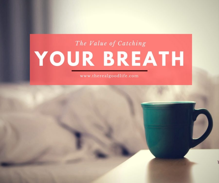 The Value of Taking A Break