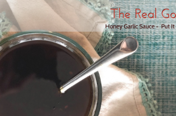 Honey Garlic Sauce - Put it on Everything!