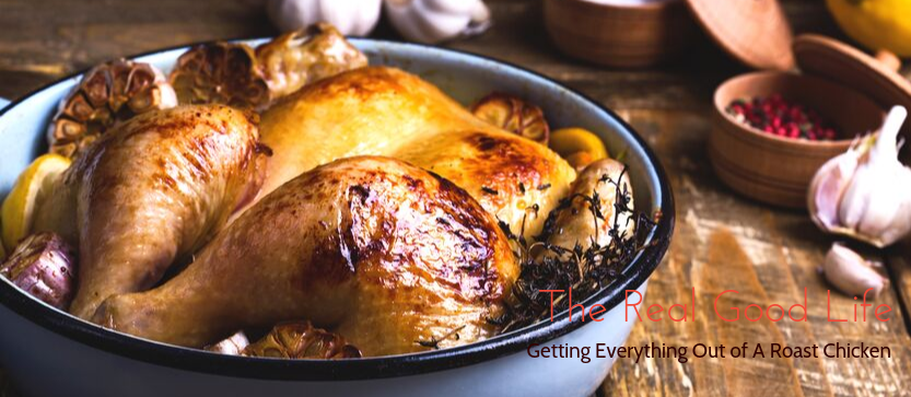 Getting Everything Out of A Roast Chicken