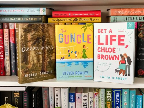 Summer Reading: Greenwood, The Guncle, Get a Life Chloe Brown